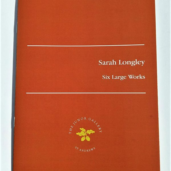 SARAH LONGLEY – Artists & their Work pamphlet series - Sarah Longley  ARUA
