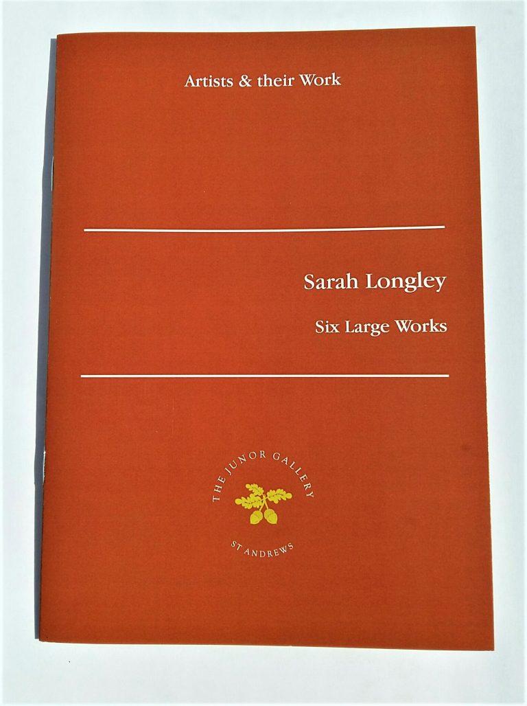 SARAH LONGLEY – Artists & their Work pamphlet series - Sarah Longley  ARUA